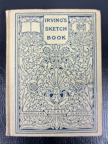 Antique 1915 Book by Washington Irving, The Sketch Book, New York, MacMillan