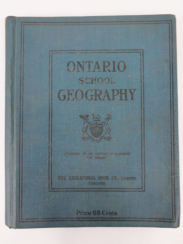 "Antique 1910 Geography Book 10X8"" Ontario School, 100+ Color Maps/Illustrations"