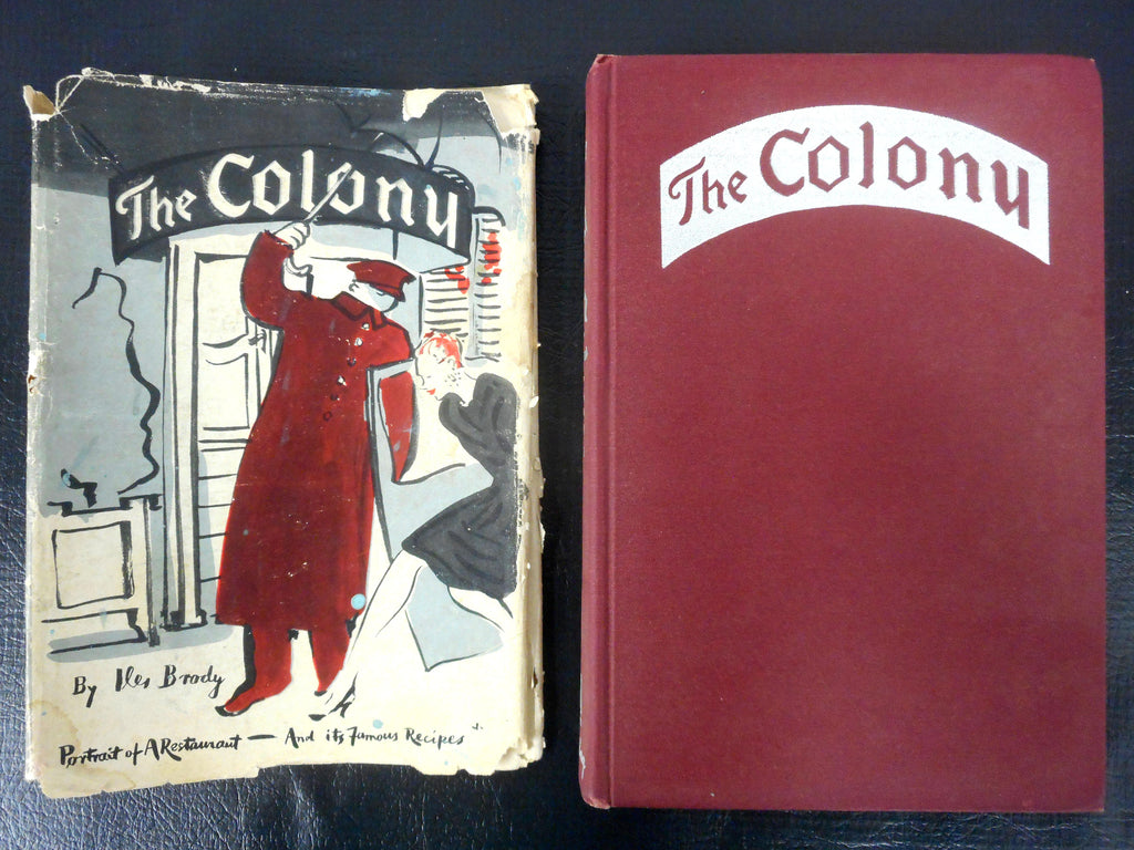WWII 1945 Historical Cook Book, Famous Star-Studded The Colony Bistro in New York City, Iles Brody, Prohibition