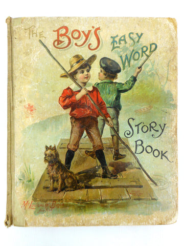 Antique 1901 Illustrated Children's Stories Book by McLoughlin Brothers New York, The Boy's Easy Word Story Book
