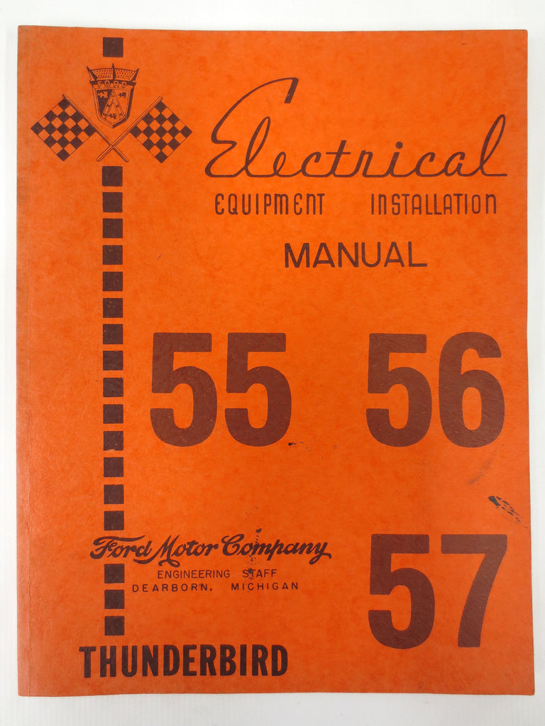 Vintage 1955 1956 1957 Ford Thunderbird Sports Car Electrical & Installation Manual