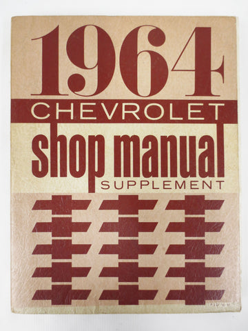 Vintage 1964 Chevrolet Cars Shop Garage Manual Supplement, All Models and Motors