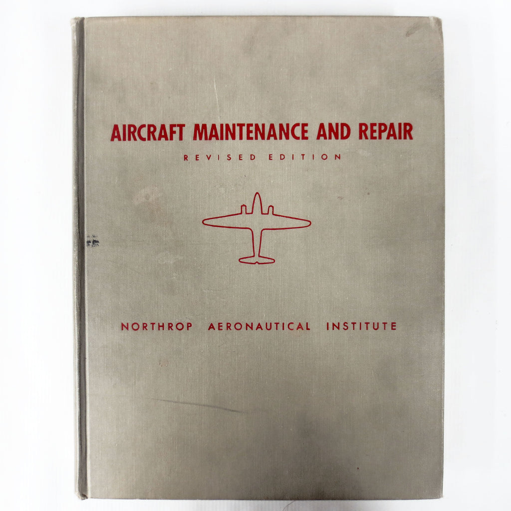 Vintage 1955 Illustrated Aircraft Maintenance & Repair Book Manual by McKinley, Northrop Aeronautical, McGraw-Hill