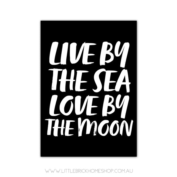 LIVE BY THE SEA
