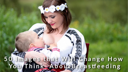 Breastfeeding is a Normal, Natural Occurrence: View these Images to see how natural it is!