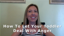 How To Let Your Toddler Deal With Anger