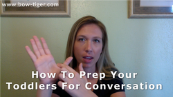 How To Prep Your Toddlers For Conversation