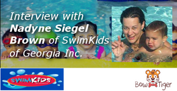 Interview with Nadyne Siegel Brown of SwimKids of Georgia, Inc.