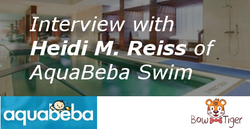 Interview with Heidi M. Reiss of AquaBeba Swim