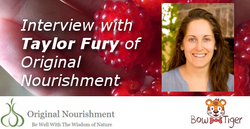 Interview with Taylor Fury of Original Nourishment and The Spring Yoga  & Natural Health Center