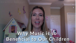 Why Music is so Beneficial to Our Children