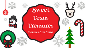 Sweet Texas Treasures Boutique Gift Guide 2017