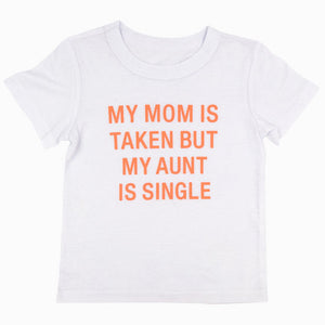 My Aunt Is Single Children's Tee