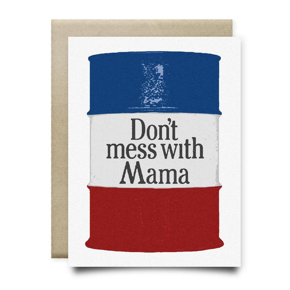 Don't Mess With Mama Card