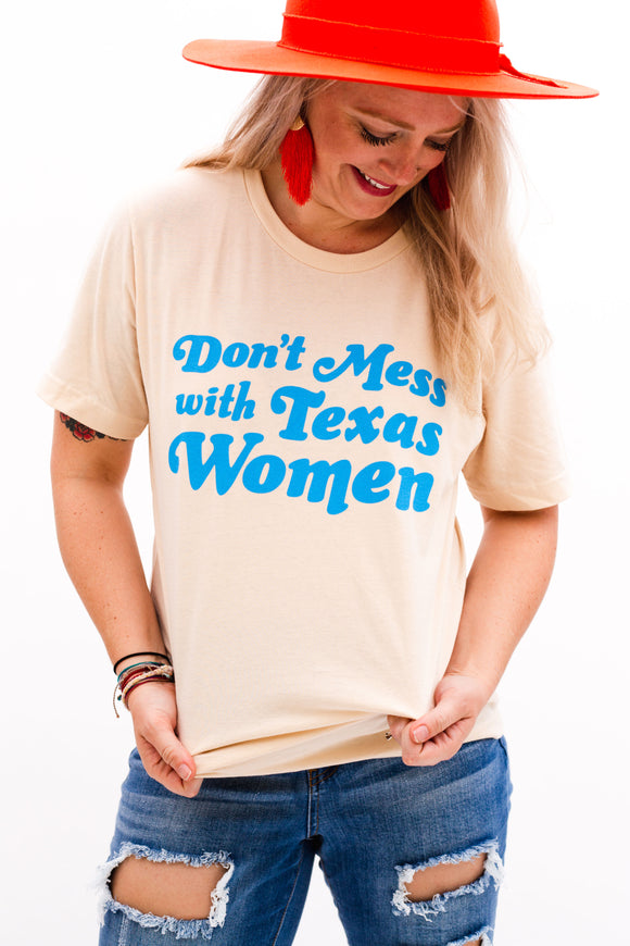 Don't Mess with Texas Women Tee