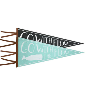 Go With The Flow Wall Pennant
