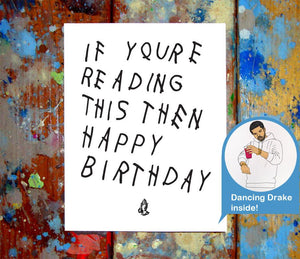 If Your Reading This Birthday Card