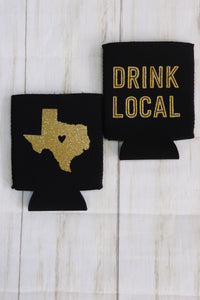 Drink Local Texas Can Holder