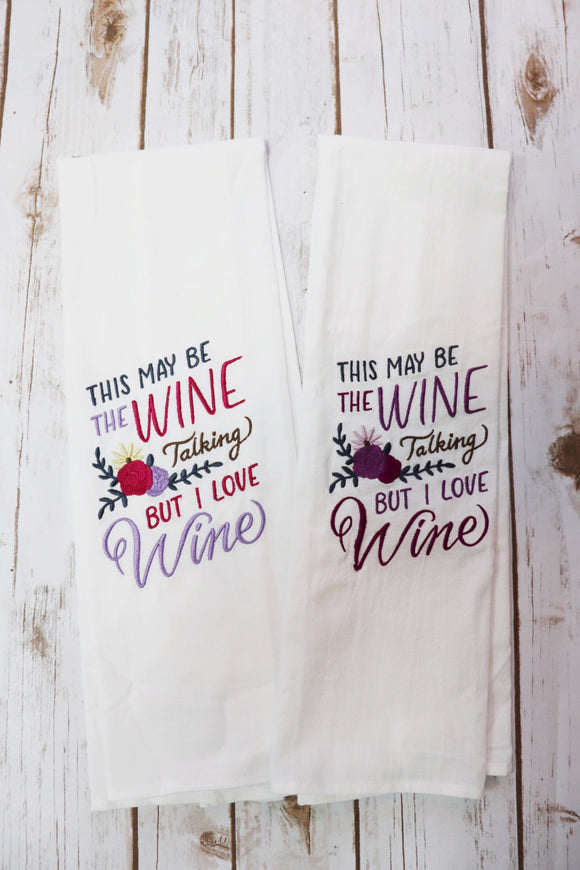 But I Love Wine Tea Towel