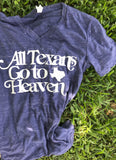 All Texans Go To Heaven Graphic Tee