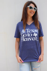 All Texans Go To Heaven Tee