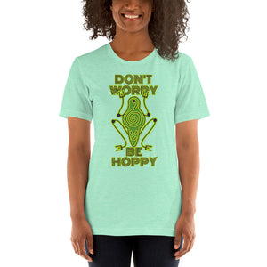 Don't Worry Be Hoppy Short-Sleeve Unisex T-Shirt