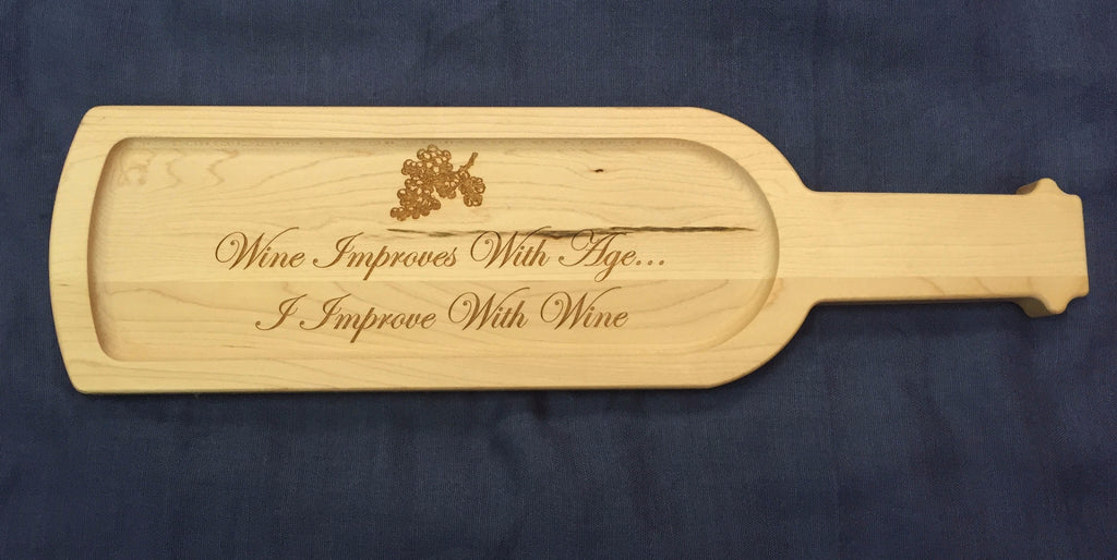 Wine Improves with Age Wine Bottle Board