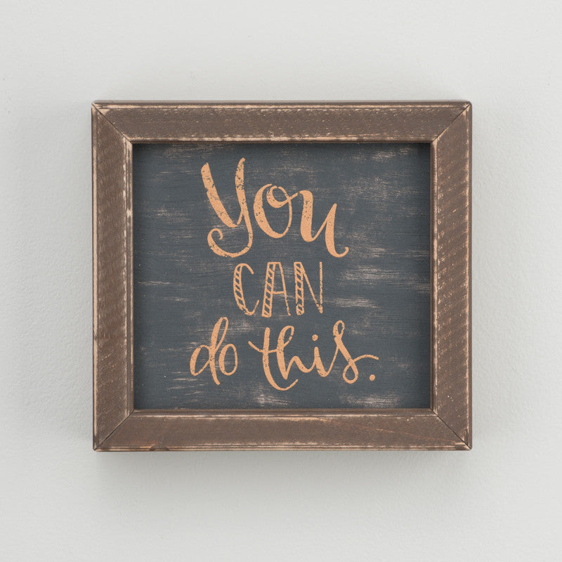 You Can Do This Framed Board