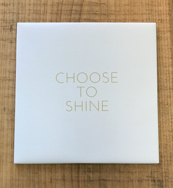 Magnetic Canvas - Choose to Shine