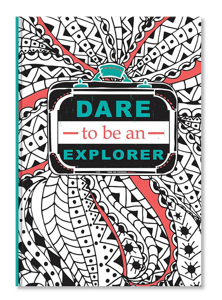 Dare to be an Explorer Coloring Journal