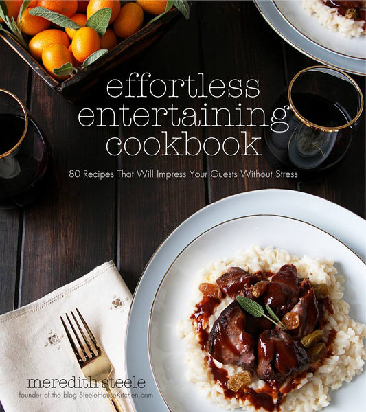Effortless Entertaining Cookbook