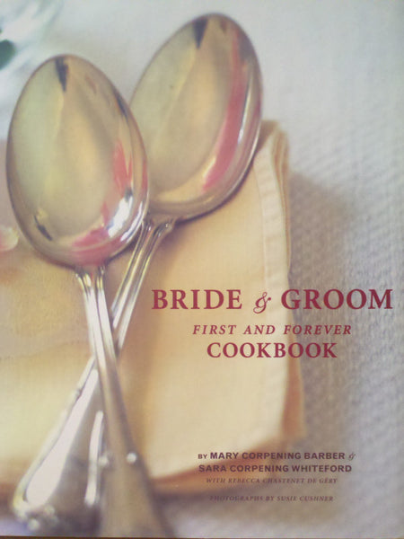 Bride and Groom: First & Forever Cookbook