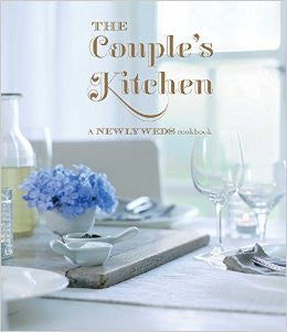 The Couple's Kitchen: A Newlywed Cookbook