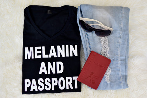 Melanin and Passport- Black