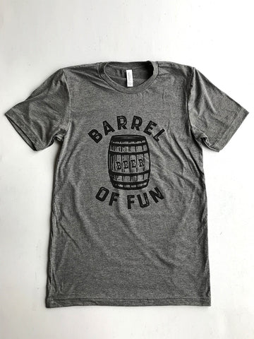 Barrel of Fun -Grey Print-