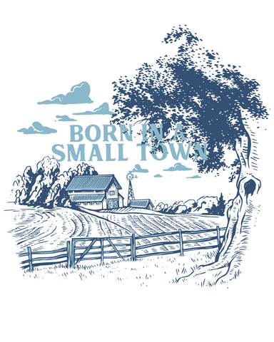 Born In a Small Town (IN) -Multi Print-
