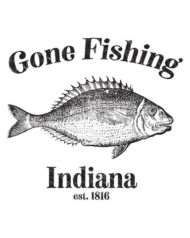 Gone Fishing (IN) -Black Print-