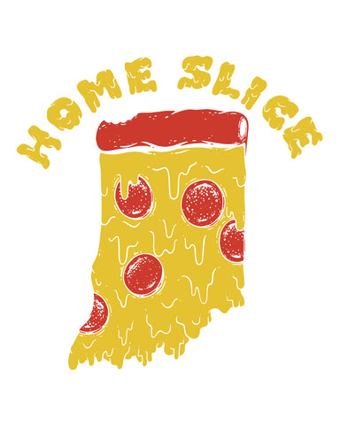 Home Slice (IN) -Multi Print-