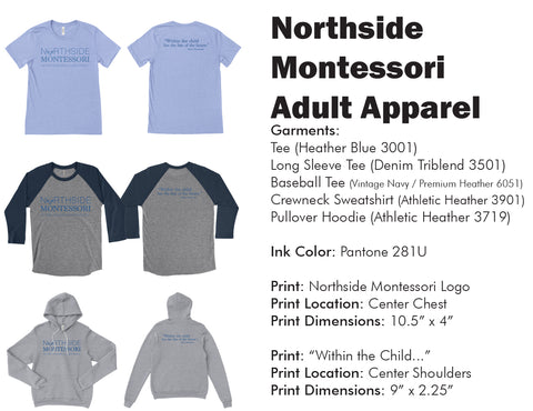 Northside Montessori Adult Apparel
