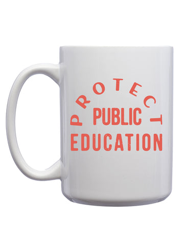Protect Public Education Coffee Mugs (12 Pk.)