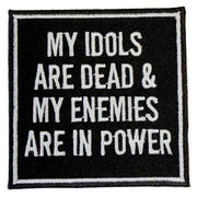 My Idols Are Dead Patch