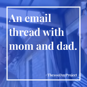 An email thread with mom & dad