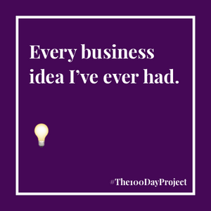 Every business idea I've ever had 💡