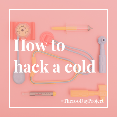 How to hack a cold