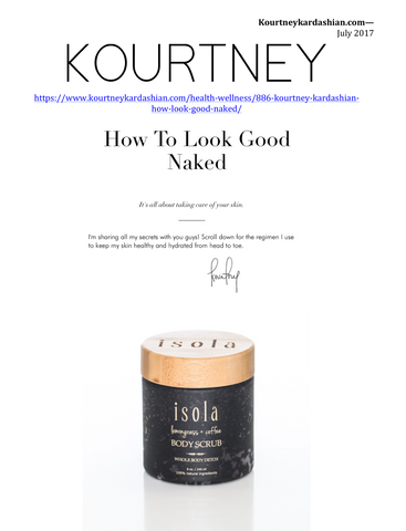 Isola's Lemongrass + Coffee Body Scrub featured on Kourtney Kardashian's App How to Look Good Naked