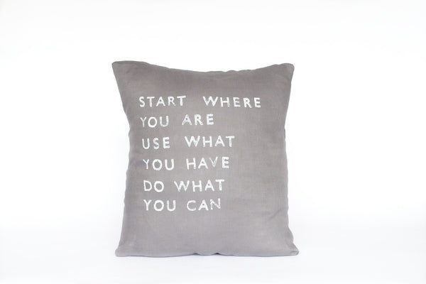 Start Where You Are Pillow (More Colors)