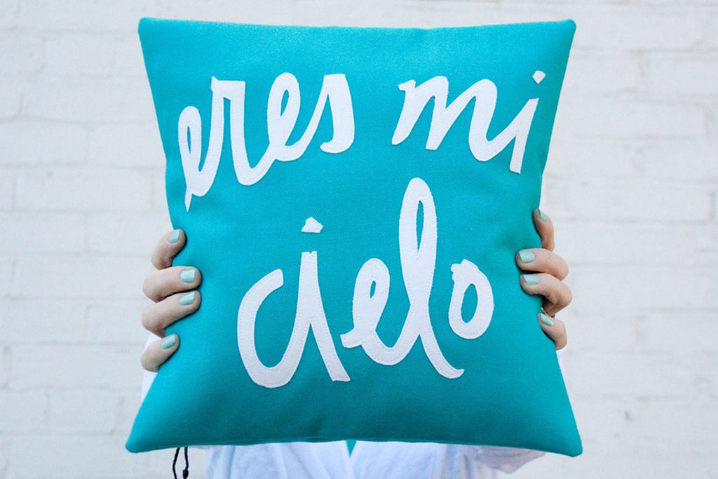 Teal Eres Mi Cielo Pillow (MORE OPTIONS)