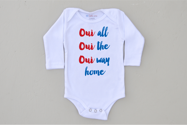 Oui Oui Oui Onesie (More Options)