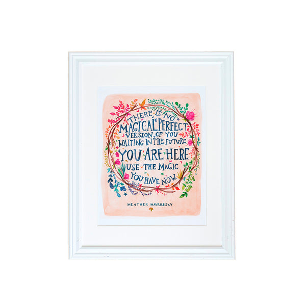 Use the Magic You Have Art Print