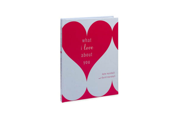 What I Love About You Book